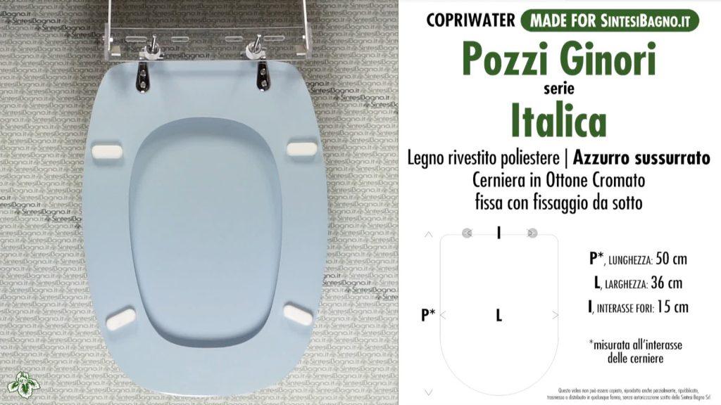 Copriwater. ITALICA. Pozzi Ginori. Sedile DEDICATO. AZZURRO SUSSURRATO