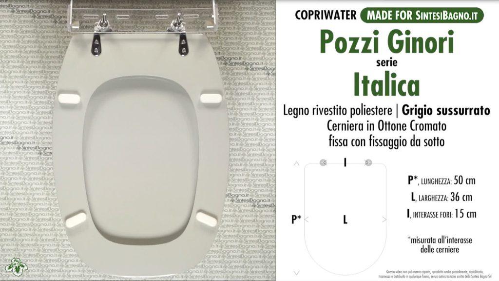 Copriwater. ITALICA. Pozzi Ginori. Sedile DEDICATO. GRIGIO SUSSURRATO
