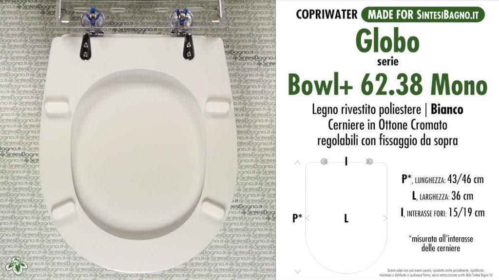 Copriwater. BOWL+ 55.38. Globo. Sedile DEDICATO. Bianco