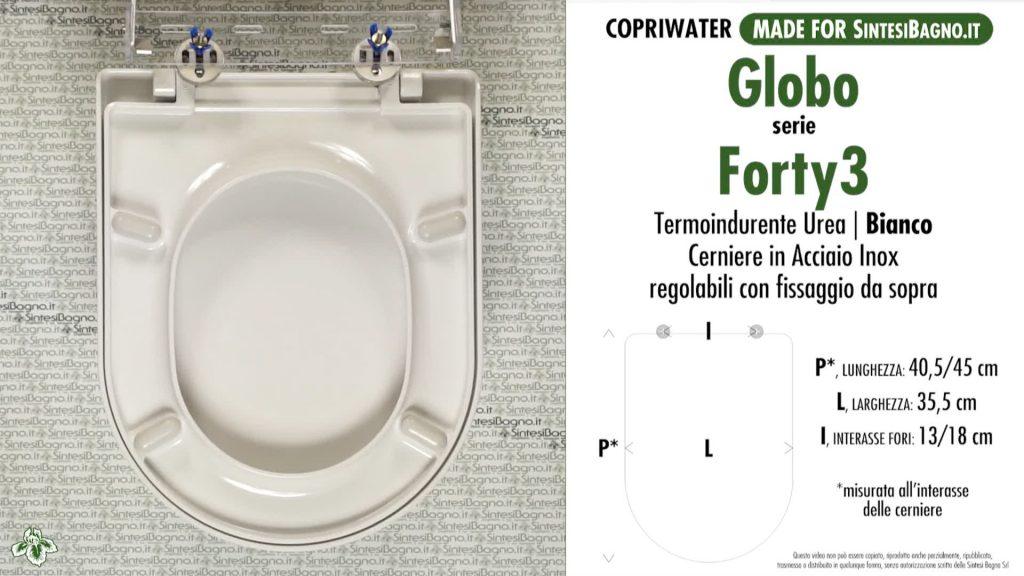 Copriwater. FORTY3. Globo. Sedile COMPATIBILE. Bianco. SOFT CLOSE