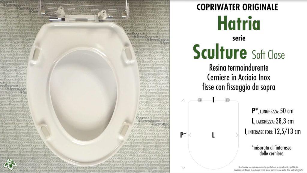 Copriwater. SCULTURE. Hatria. Sedile ORIGINALE. Bianco. SOFT CLOSE