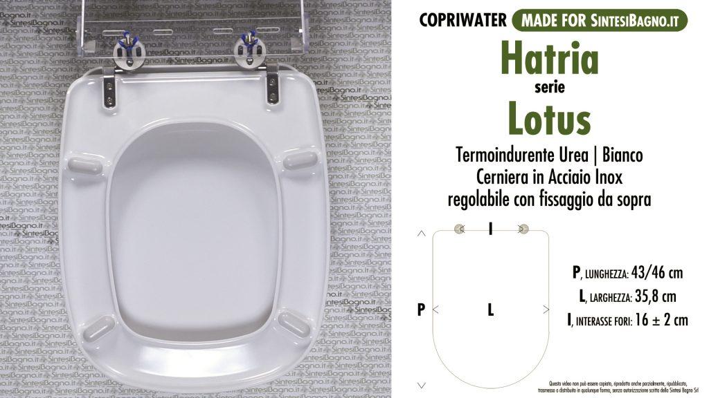 Copriwater. LOTUS. Hatria. Sedile COMPATIBILE. Bianco