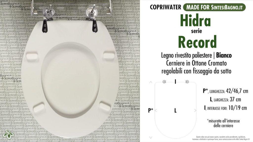 Copriwater. RECORD. Hidra. Sedile DEDICATO. Bianco
