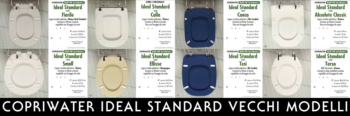 Copriwater Ideal Standard Vecchi Modelli Introvabili Fuori Produzione Copriwater Sedili E Tavolette Wc Pronta Consegna Sconti Listino Offerte Settimanali